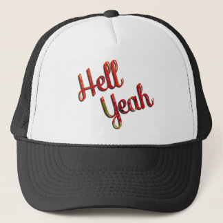 Hell Yeah - Red and Green Quote Trucker Hat