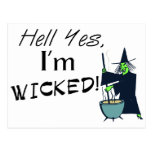 Hell Yes, I'm Wicked Postcard