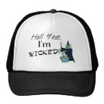 Hell Yes, I'm Wicked Trucker Hat