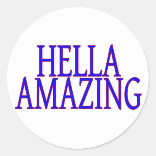 Hella Amazing Classic Round Sticker