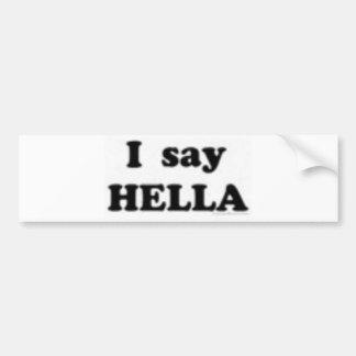 hella bumper sticker