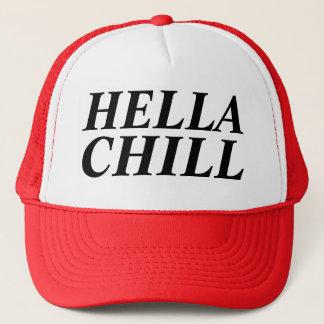 hella chill trucker hat