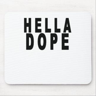 hella dope shirts mouse pad