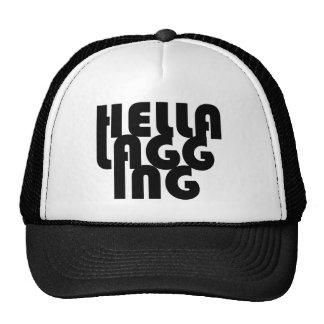 HELLA LAGGING MESH HATS