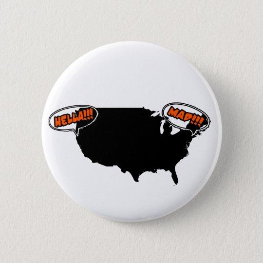 hella mad pinback button