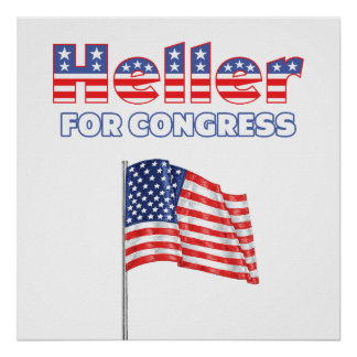 Heller for Congress Patriotic American Flag Posters