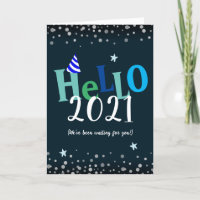 Hello 2021 Funny New Years Holiday Card