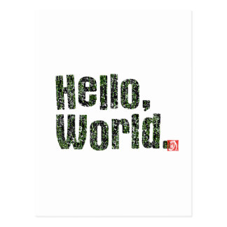 Hello and World. Postcard