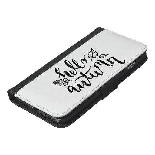 Hello Autumn Leaves Black and White Calligraphy iPhone 6/6s Plus Wallet Case