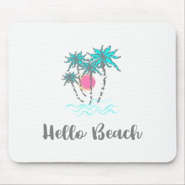 Beach Themed Hello Beach Tropical Style Summer Mouse Pad