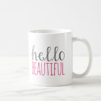 Hello Beautiful Coffee Mug