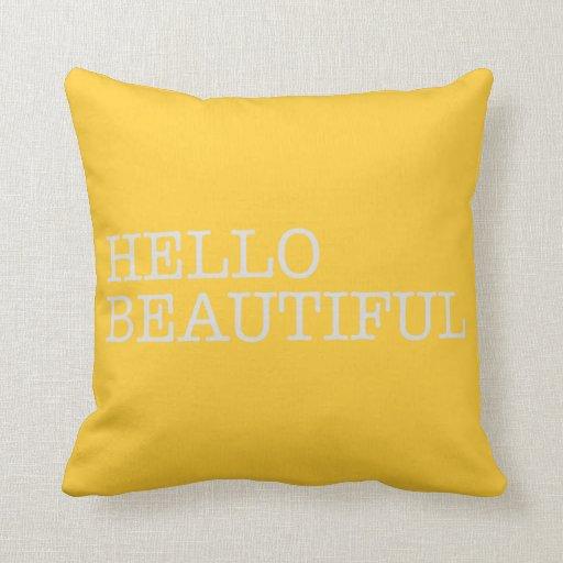 Hello Beautiful - decorative pillow Zazzle