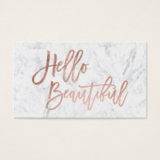 Hello Beautiful Faux Rose Gold Chic Script Marble Business Card at Zazzle