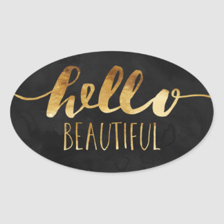 Hello Beautiful Gold Text Oval Sticker