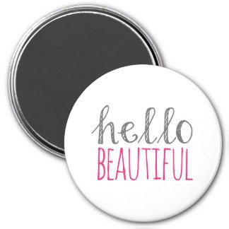 Hello Beautiful Magnet