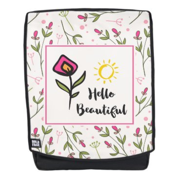 font themed Hello Beautiful Pretty Pink Orange Wildlflower Backpack