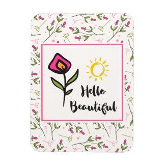 Hello Beautiful Pretty Pink Orange Wildlflower Magnet