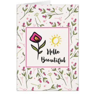 Hello Beautiful Pretty Wildlflowers and Sun Card