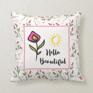 Hello Beautiful Pretty Wildlflowers and Sun Throw Pillow
