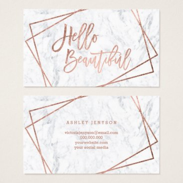 girly_trend Hello beautiful rose gold script geometric marble business card