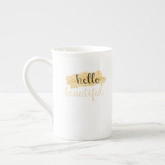 Hello Beautiful Tea Cup