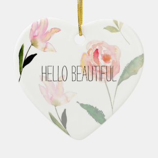 Hello Beautiful Watercolor Floral Ceramic Ornament