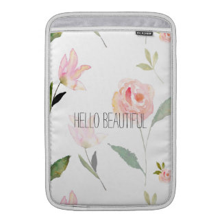 Hello Beautiful Watercolor Floral Sleeve For MacBook Air