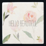 "Hello Beautiful Watercolor Floral Stone Coaster<br><div class=""desc"">Hello Beautiful Watercolor Floral</div>"