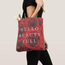 Hello Beauty Full Red Rose Flower Tote Bag