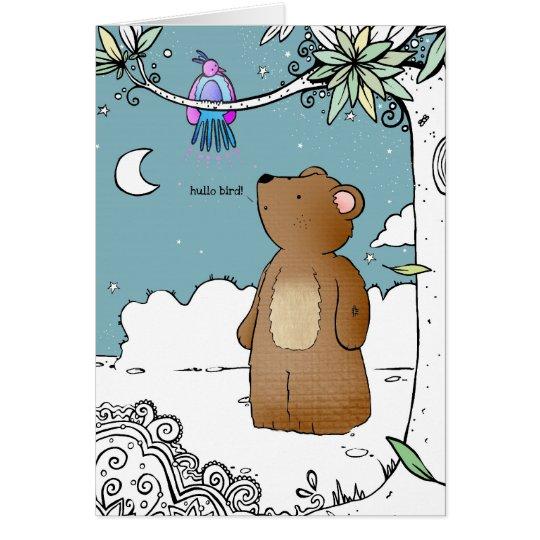 Hello Bird said Mr Bear - greeting card