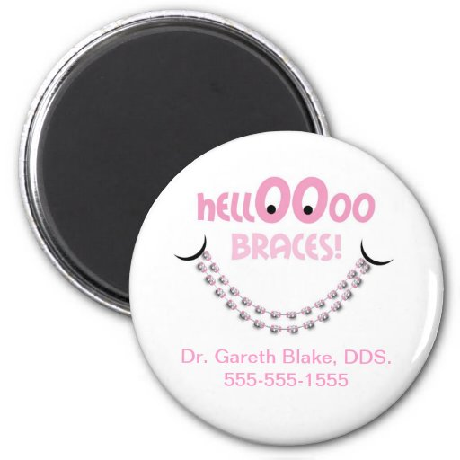 Hello Braces Pink Orthodontic Promotional Refrigerator Magnets