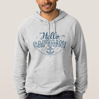 Hello, Captain - perfect design element. Hand-draw Hoodie