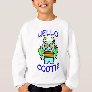 hello cootie sweatshirt