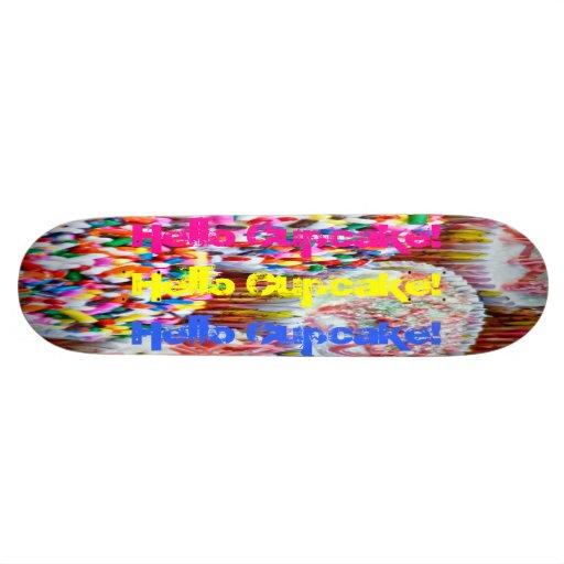 Hello Cupcake! Custom Skateboard