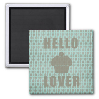 Hello Cupcake Lover 2 Inch Square Magnet