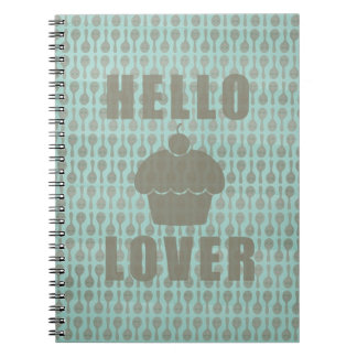 Hello Cupcake Lover (with spoons) Spiral Notebooks