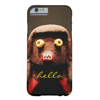 """""""Hello"""" Cute, Funny, Sweet, Odd Face Figure Photo Barely There iPhone 6 Case"""