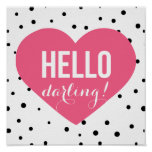 Hello Darling   Polka Dots Greeting Poster