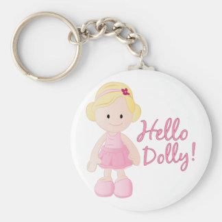 Hello Dolly Basic Round Button Keychain