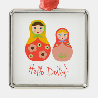Hello Dolly! Christmas Ornaments