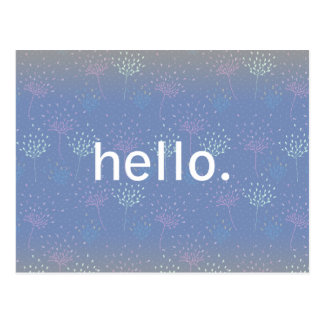 """Hello"" Ethereal Flowers Post Card"