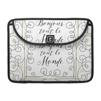 Hello Everbody Cheery French Bonjour Tout Le Monde Sleeves For MacBook Pro