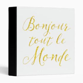 Hello Everyone!  Bonjour Tout le Monde! 3 Ring Binder