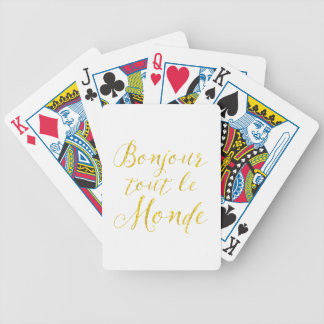 Hello Everyone!  Bonjour Tout le Monde! Bicycle Playing Cards