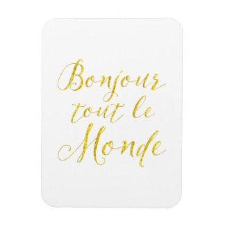 Hello Everyone!  Bonjour Tout le Monde! Magnet