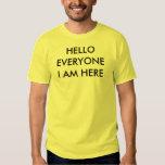 Hello Everyone Tee Shirt