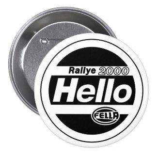 Hello Fella Rally Lights 3 Inch Round Button