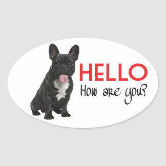 Hello French Bulldog Puppy Dog Sticker / Seals