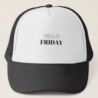 Hello Friday Text Humor Apparel Collection Trucker Hat
