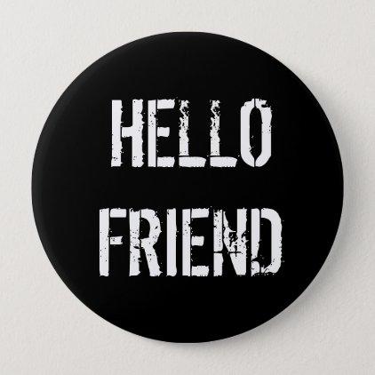 Hello Friend Button